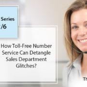 toll free numbers- blog series part 2