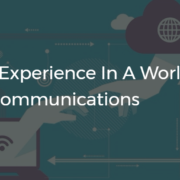Unifying Experience In a World of Unified Communications