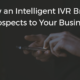How-an-intelligent-ivr-brings-prospects-to-your-business