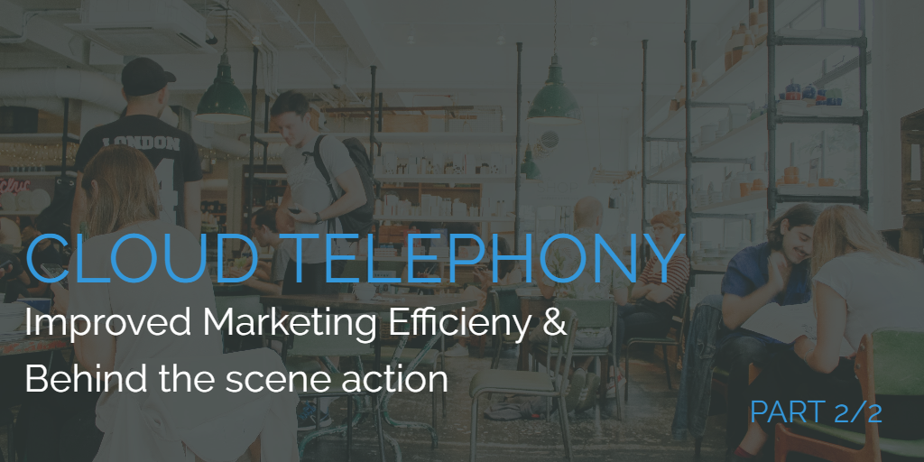 cloud-telephony-improved-marketing-efficiency