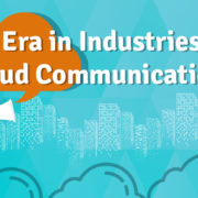 New-Era-in-Industries-With-Cloud-Communication-Service