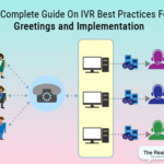IVR Best Practices For Greetings And Implementation