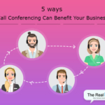 5 Ways Call Conferencing Can Benefit Your Business