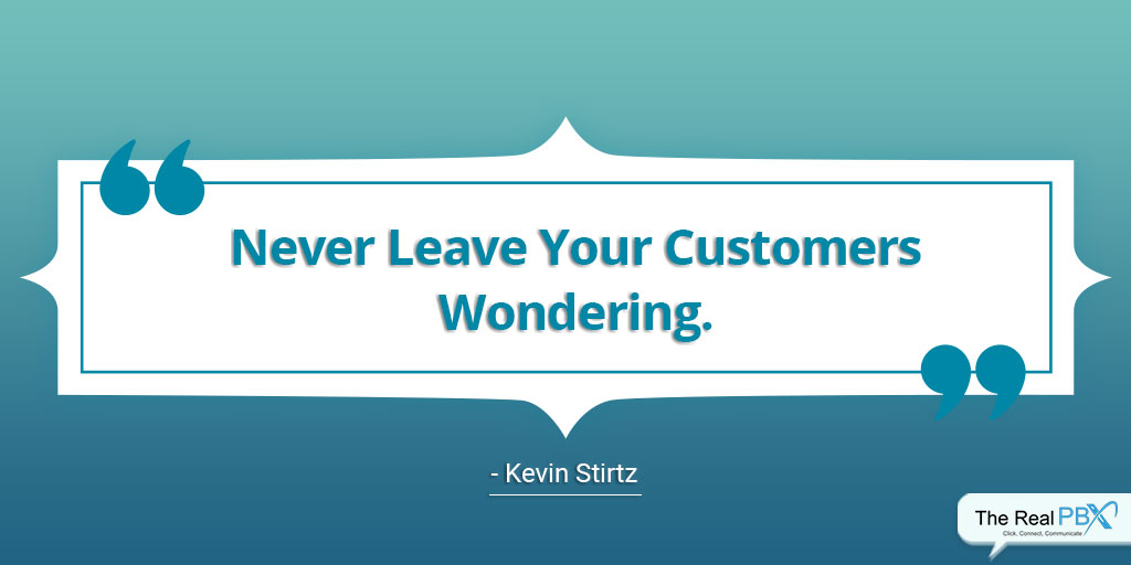 best customer service quotes - never leave your customers wondering
