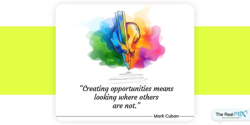 best quotes for customer service - creating opportunities by Mark Cuban